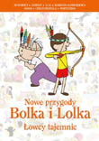 Nowe przygody Bolka i Lolka. �?owcy tajemnic