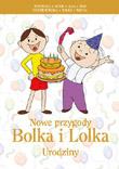 Nowe przygody Bolka i Lolka. Urodziny