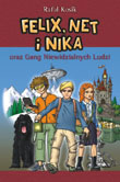 Felix Net i Nika oraz Gang Niewidzialnych Ludzi - stara okładka