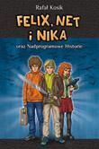 Felix Net i Nika oraz Nadprogramowe Historie - okładka
