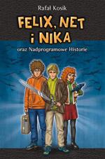 Felix, Net i Nika