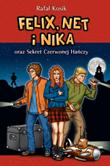 Felix Net i Nika oraz Sekret Czerwonej Hańczy - okładka