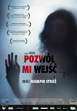 Pozwól mi wejść (Let the Right One in)