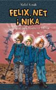 Rafał Kosik - Felix, Net i Nika oraz Surfujący Naziści z Marsa