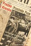 �?ukasz Orbitowski & Jarosław Urbaniuk - Prezes i Kreska - Przeciwko psom
