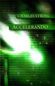 Charles Stross - Accelerando