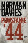 Norman Davies - Powstanie'44