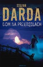 Stefan Darda - Dom na przeręblach