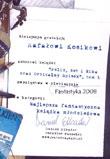 Fantastyka 2008 - Felix, Net i Nika oraz Orbitalny Spisek (tom 1)